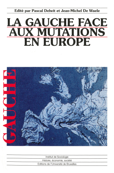 La gauche face aux mutations en Europe