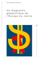 Un diagnostic géopolitique de l'Europe du centre