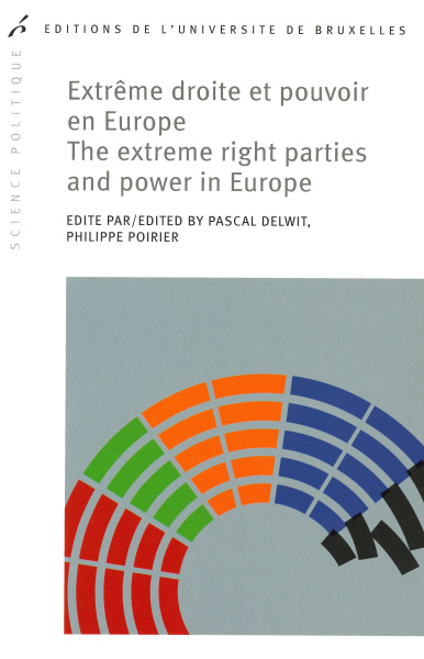 Extrême droite et pouvoir en Europe. The extreme right parties and power in Europe