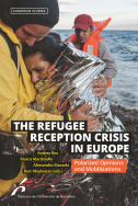 The Refugee Reception Crisis in Europe
