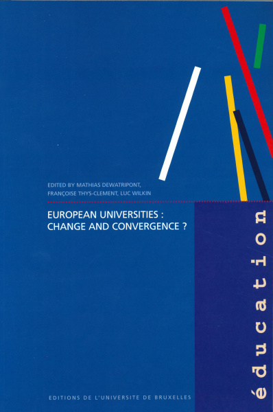 European Universities: Change and Convergence?