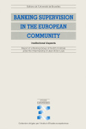 Banking Supervision in the European Community