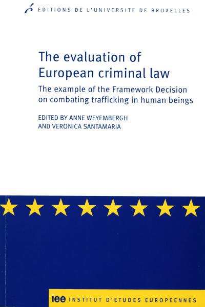 The evaluation of European criminal law